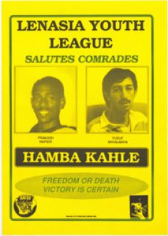 Yellow poster with black lettering. Photos of Prakash Napier and Yusuf Akhalwaya. Issued by LYL - Lenasia Youth League