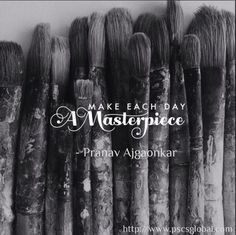 Make each #day a #masterpiece - Good Morning http://www.pscsglobal.com  #theselfloveproject #pranavaj #pscsglobal #goodmorning #love #morning #photooftheday #breakfast #followme #picoftheday #happy #dreams #beautiful #me #your #follow #selfie  #smile #work #gym #shivfit #sunrise #sky #sun #goodday #beautifulday  #grow