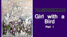 Colouring 'Dagdrommar' The girl with a bird. Part 1 / Раскраска-антистресс