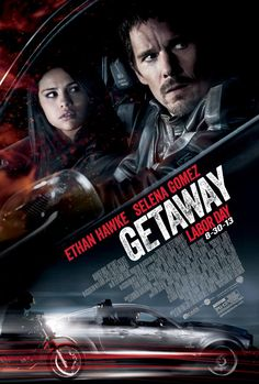 Getaway Poster: Ethan Hawke & Selena Gomez on the Run