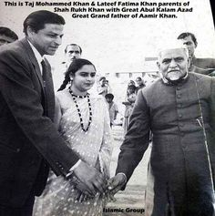 Shah Rukh Khan's parents with Great Abul kalam Azad the great grand father of Aamir Khan.