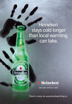 Heineken - Heineken stays cold longer than local warming can take - 2007