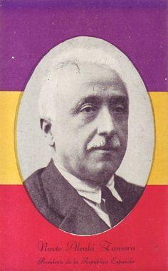 El President de la Segona República espanyola Niceto Alcalá Zamora. #postalsIIRepublica #CRAIBibrepublica #CRAIUB Balearic Islands, Sands, Wwii, Spain, Movie Posters, Art, War, Towers, People