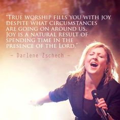 A quote by Darlene Zschech about true worship with the Lord. Praise And Worship Quotes, Worship The Lord, Worship Leader, Worship Songs, Presence Of The Lord, Fear Of The Lord, Peace Of God, Word Of God, Christian Life