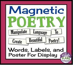 Magnetic poetry comes from the magnetic words you sometimes see on refrigerators.  Students use words from various parts of speech to create their own poem (no magnets required).   Magnetic Poetry can teach vocabulary, independent thinking, imaginative personal expression, parts of speech; word choice; sensory detail; and phrasing!  =========================================================This Resource Is Included In Two Bundles In My Store.