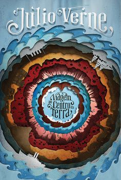 Cover for the new brazilian edition of Journey to the Center of the Earth by Jules Verne. Cover design + illustration + typography (using Pheaton by Kevin Cornell & Randy Jones). Best Book Covers, Beautiful Book Covers, Book Cover Art, Book Cover Design, Book Design, Book Art, Jules Verne, Art Design, Paper Design