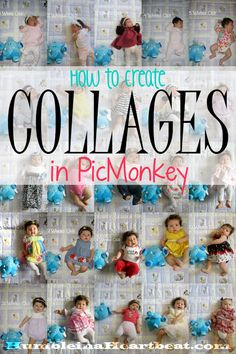 Making a collage in PicMonkey is fairly straightforward, but here's a tutorial that can help you make it the right size for printing. The example in the tutorial uses weekly baby photos.