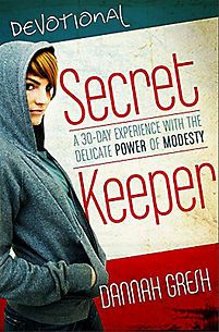 Secret Keeper Devos: A 30-Day Experience with the Delicate Power of Modesty | Dannah Gresh