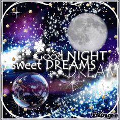 Sweet Dreams, my friend Good Night Baby, Cute Good Night, Good Night I Love You, Good Night Moon, Good Night Image, Good Night Quotes, Good Morning Good Night, Night Night, Good Night Greetings
