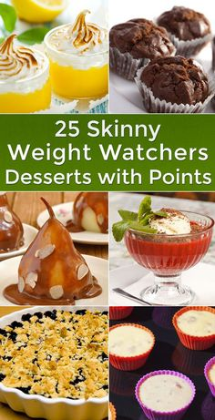 25 Skinny Weight Watchers Freindly Desserts with Points including Lemon Dessert, Pineapple Angel Food Cake, Banana Burrito, Berry Crisp, Apple Crumble, Cherry Coconut Macaroons, Brownie Cupcakes, Blondies, Frozen Peanut Butter Cups, Banana Bread, Pudding Jello Fruit Fluff, Peanut Butter Cookies, Apple Cake, Pistachio Cake, Pumpkin Cupcakes, Chocolate Marshmallow Fudge, Key Lime Pie, Caramel Baked Pears and more!