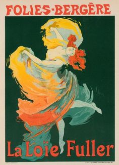 This is an original 1971 color print of a poster byFrench artist Jules Cheret advertising the dancer Loie Fuller at the Folies-Bergere in Paris , the original poster was made in1893. Description from ebay.com. I searched for this on bing.com/images