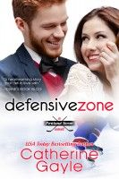 Smashwords – Defensive Zone – a book by Catherine Gayle