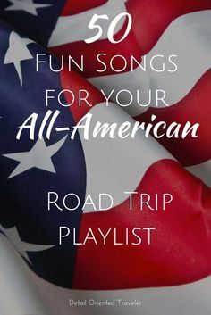 American as apple pie, road trips and rock n' roll, these 50 fun songs are perfect for your next road trip playlist.