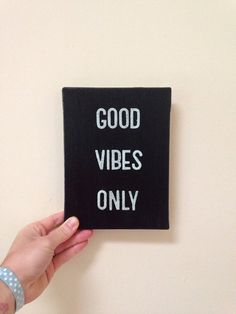 Good Vibes Only handmade ooak quote canvas on Etsy, $17.50