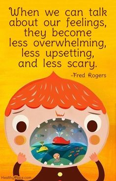 """""""When we can talk about our feelings, they become less overwhelming, less upsetting, and less scary."""" Love this quote from Fred Rogers! It's so important to raise kids with emotional intelligence. Coping Skills, Social Skills, Counseling Quotes, Childcare Quotes, Stress Management Techniques, Therapy Quotes, School Social Work, Mental Health Quotes, Mental Health Posters"""