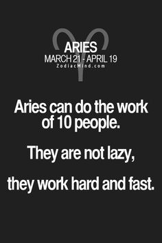 Astrology Quotes : My coworkers tell me to slow down and take a break. I can't stop. I WON&#3