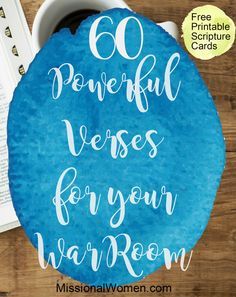 60 Powerful Verses for your War Room. {MissionalWomen.com}