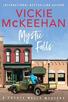 Free Kindle Book - Mystic Falls (A Coyote Wells Mystery Book Mystery Genre, Mystery Novels, Mystery Thriller, Best Mysteries, Cozy Mysteries, Love Book, Book 1, Mystic Falls, Free Kindle Books