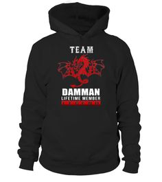 # Team DAMMAN lifetime member Legend .  HOW TO ORDER:1. Select the style and color you want: 2. Click Reserve it now3. Select size and quantity4. Enter shipping and billing information5. Done! Simple as that!TIPS: Buy 2 or more to save shipping cost!This is printable if you purchase only one piece. so dont worry, you will get yours.Guaranteed safe and secure checkout via:Paypal | VISA | MASTERCARD