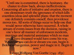 """Goethe change quote """"Providence moves"""" 