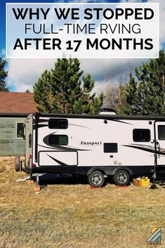 It was an incredible 17 months of full-time RV living, but it was time for this adventure to come to an end. Find out what led us to this decision and what we're doing now. Travel Trailer Living, Rv Travel, Florida Travel, Travel Tips, Camper Life, Rv Life, Luxury Rv Living, Buy A Boat, Rv Camping