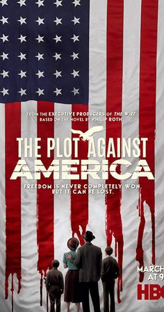Created by Ed Burns, David Simon. With Winona Ryder, Anthony Boyle, Zoe Kazan, Morgan Spector. Characters live in an alternative history in which Franklin D. Roosevelt was defeated in the U. presidential election of 1940 by Charles Lindbergh. Hbo Series, Best Series, Drama Series, John Turturro, David Krumholtz, Anthony Boyle, Philip Roth
