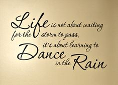 if it rains dance quotes - Google Search