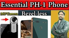 Essential PH-1 Bezel-less Smartphone Phone | Mr. Andy Rubin Unveiled The...
