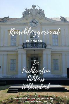Mein Ausflugstipp fürs Weinviertel: Das Liechtenstein Schloss Wilfersdorf # weinviertel #österreich #schloss #liechtenstein
