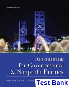 Advanced financial accounting 11th edition christensen cottrell budd accounting for governmental and nonprofit entities 16th edition reck test bank fandeluxe Image collections