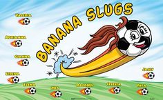 Banana Slugs B52860  digitally printed vinyl soccer sports team banner. Made in the USA and shipped fast by BannersUSA.  You can easily create a similar banner using our Live Designer where you can manipulate ALL of the elements of ANY template.  You can change colors, add/change/remove text and graphics and resize the elements of your design, making it completely your own creation.