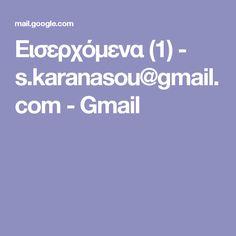 Εισερχόμενα (1) - s.karanasou@gmail.com - Gmail