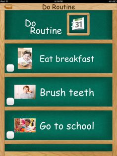 Visual Routine ($3.99) Highly customizable, visual routine will let you create a routine tailored for your child or patient. The format of this app is a checklist, with checkboxes for each item. -Audio feedback upon completion  -Image, text and audio customization of each routine item  -Routines as long as is necessary  -Full customization routine creator  -Permanant storage of many routines