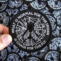 What is normal for the spider is chaos for the fly embroidered patch by Life…