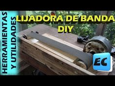 Como hacer una lijadora de banda casera DIY - YouTube Cool Tools, Youtube, Cool Stuff, Videos, Diy, Woodworking, How To Build, Bands, Homemade