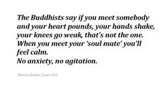 the buddhist say if you meet somebody