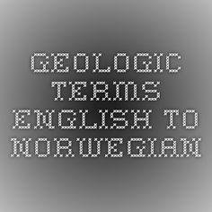Geologic terms English to Norwegian