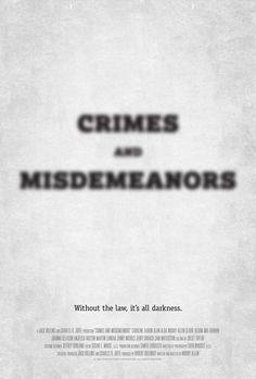 Poster for Crimes and Misdemeanors by Scott Saslow. #crimesandmisdemeanors #woodyallen #martinlandau #miafarrow #anjelicahuston #alanalda #jerryorbach #joannagleason #clairebloom #samwaterston #drama #comedy #80s #newyorkcity #nyc #existentialcrisis #movieposter #graphicdesign #posterdesign #fanart #alternativefilmposter #alternativemovieposter #photoshop