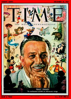 This picture is of Walt Disney on the cover of Time magazine. Walt Disney is a huge figure in animation as he created so many characters used for animated Disney classics. Disney Magic, Disney Amor, Art Disney, Disney Pixar, Disney Marvel, Walt Disney World, Disney Time, Disney Parks, Disney Movies