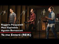 Agustín Bernasconi I Ya me enteré I Reik ft. Ruggero Pasquarelli I Maxi Espindola - YouTube