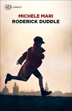 Michele Mari, Roderick Duddle; Super ET - DISPONIBILE ANCHE IN E-BOOK