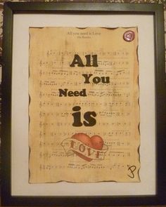All you need is love, The Beatles,typographic art, sheet music art, print, lounge decor, gift for him/her, wall art, home decor