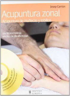 Libro y DVD dedicado a la acupuntura de muñecas y tobillos, conocida como acupuntura zonal, una técnica sencilla y efectiva, cuyos primeros resultados son casi inmediatos
