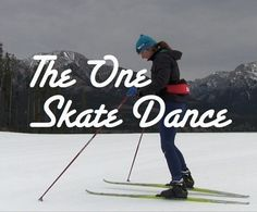 "The ""One Skate Dance"" is an amazingly effective drill for helping skate skiers quickly get the knack of One Skate skate skiing). Xc Ski, The Knack, Ski Racing, Winter Running, Skiers, Cross Country Skiing, Excercise, Get Started, Drill"