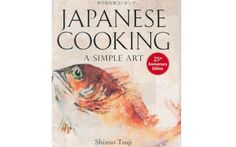 Japanese Cooking: A Simple Art [Shizuo Tsuji, Yoshiki Tsuji, M. Fisher, Ruth Reichl] on . *FREE* shipping on qualifying offers. When it was first published, Japanese Cooking: A Simple Art changed the way the culinary world viewed Japanese cooking Guide To Japanese, Japanese Chef, Japanese Kitchen, Japanese Recipes, Date, Fisher, Tonkatsu, Cookery Books, Hot Pot