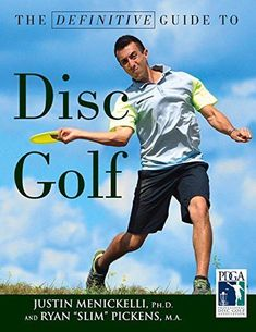 golf rules The Definitive Guide to Disc Golf - This book is officially endorsed by the Professional Disc Golf Association--T. Disc Golf, Humour Golf, Golf Etiquette, Recreational Sports, Physical Skills, Golf Pga, Golf Videos, Golf Quotes, Golf Gifts