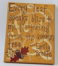 Love this canvas with a fall quote from Emily Bronte. $25.00, via Etsy.