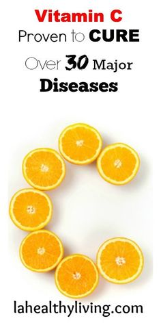 Vitamin C Proven to Cure Over 30 Major Diseases.