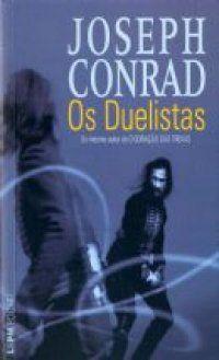 Os duelistas (Joseph Conrad) - 22/09/2010