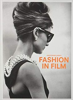 5829b5cbb9 Fashion in Film  Christopher Laverty  9781780678733  Amazon.com  Books